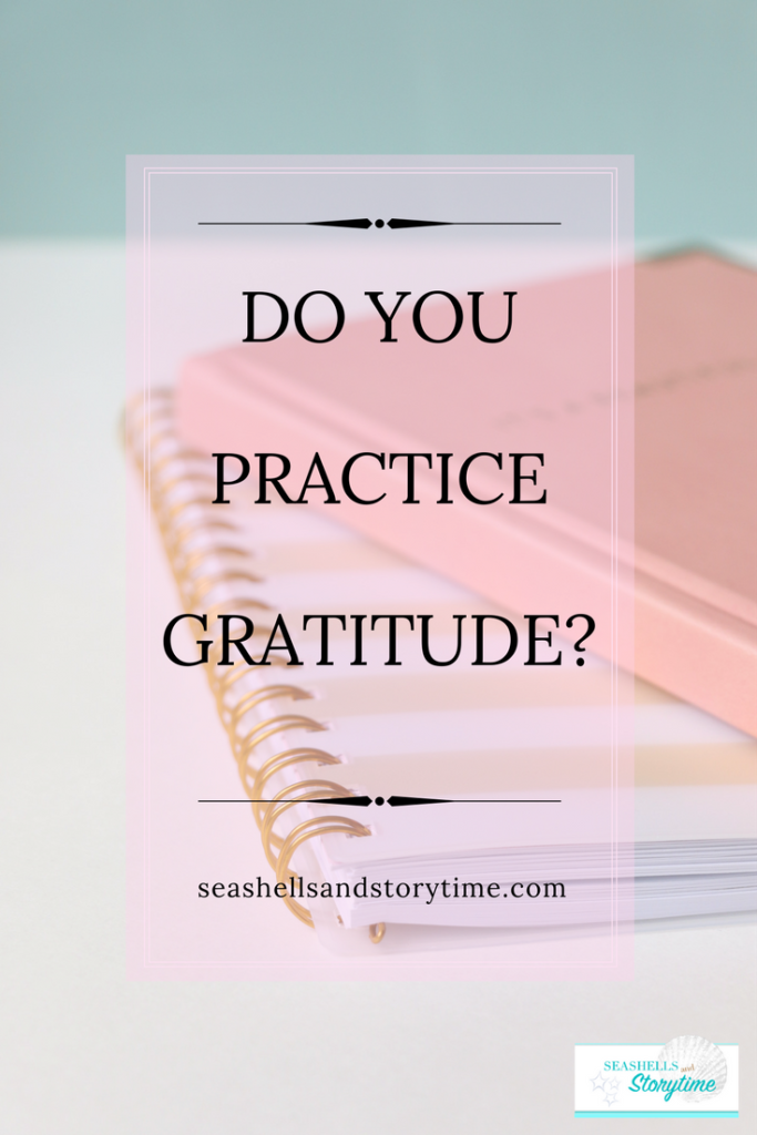 DO YOU PRACTICE GRATITUDE EVERYDAY? GRATITUDE CAN CHANGE YOUR MINDSET
