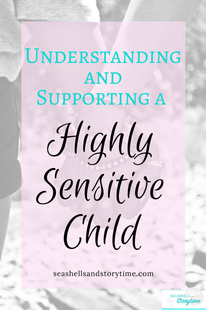 Part 2 in my series on Raising a Highly Sensitive Child. How I support and encourage my child through her challenges.