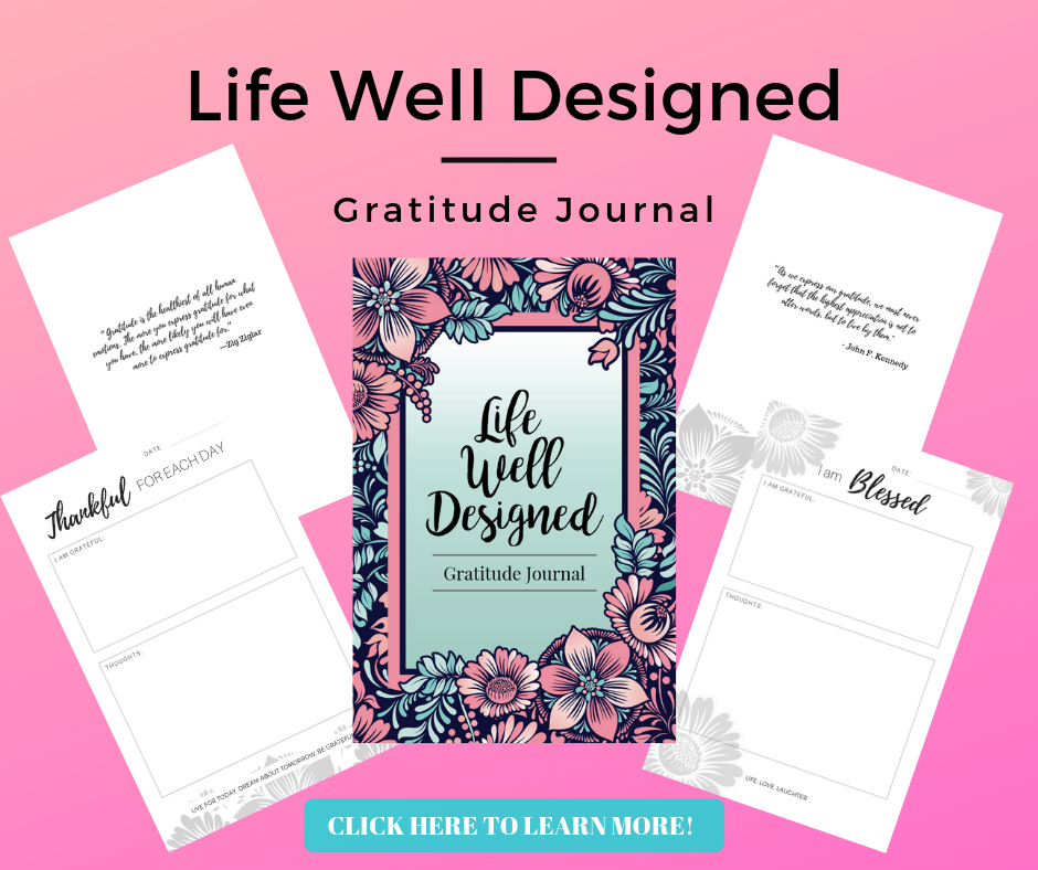 Life Well Designed Gratitude Journal