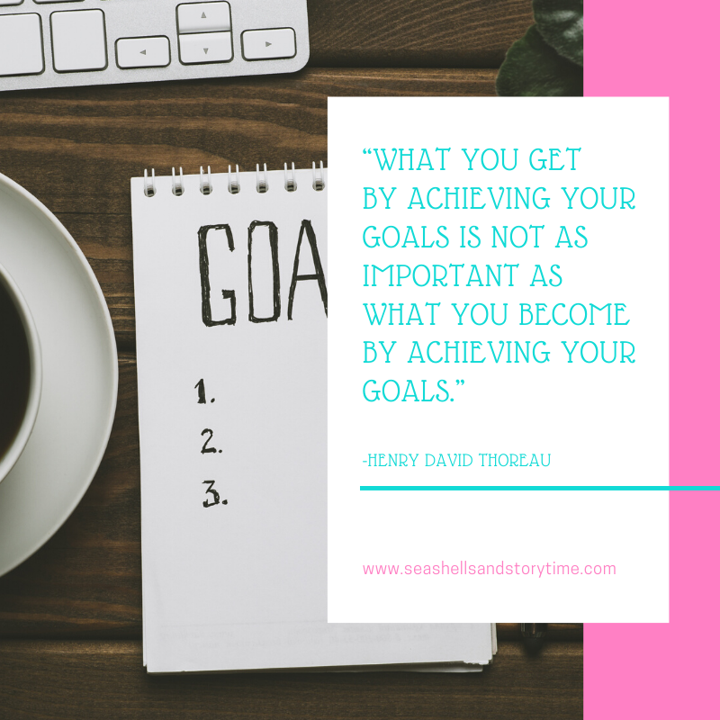"""What you get by achieving your goals is not as important as what you become by achieving your goals."""