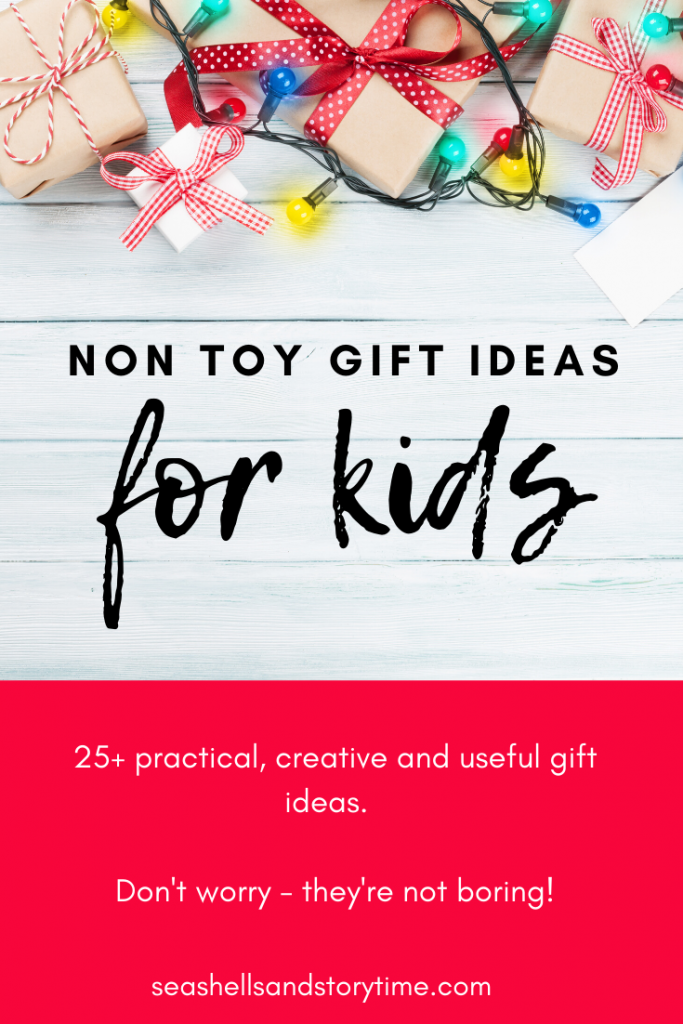 25 of the best non-toy gift ideas for kids that are creative, useful and practical.